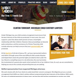 Child Custody Lawyers in Clinton Township
