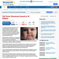 232 Toxic Chemicals found in 10 Babies