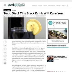 Toxic Diet? This Black Drink Will Cure You.