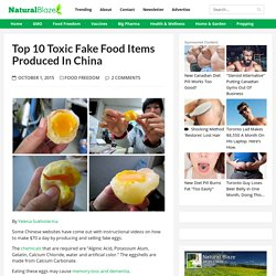 Top 10 Toxic Fake Food Items Produced In China