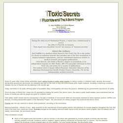 Toxic Secrets - Fluoride & the A-Bomb Program