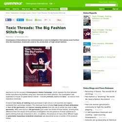 Toxic Threads: The Big Fashion Stitch-Up