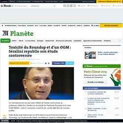 AFP 24/06/14 Toxicité du Roundup et d'un OGM : Séralini republie son étude controversée