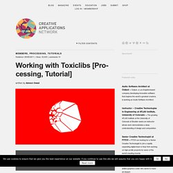 Working with #Toxiclibs - #Processing tutorial by Amnon Owed