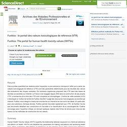 Archives des Maladies Professionnelles et de l'Environnement Volume 73, Issue 2, April 2012, Furêtox : le portail des valeurs to