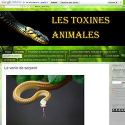 Les toxines animales: Le venin de serpent