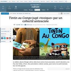Tintin au Congo jugé «toxique» par un collectif antiraciste