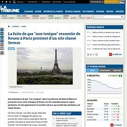 """Une fuite de gaz provenant d'un site classé """"Seveso"""" ressentie de Rouen à Paris"""