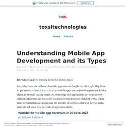 Understanding Mobile App Development and its Types