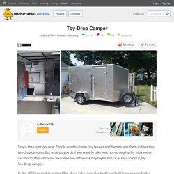 Toy-Drop Camper : 9 Steps