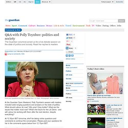 Q&A with Polly Toynbee: politics and society | Comment is free