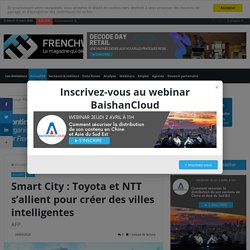 Smart City : Toyota et NTT s'allient pour créer des villes intelligentes