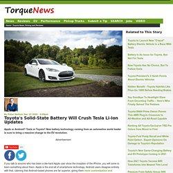 Toyota's Solid-State Battery Will Crush Tesla Li-Ion Updates