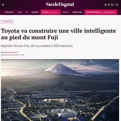 Toyota va construire une ville intelligente au pied du mont Fuji