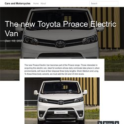 The new Toyota Proace Electric Van - Cars and Motorcycles