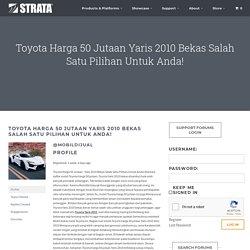 Toyota Harga 50 Jutaan Yaris 2010 Bekas Salah Satu Pilihan Untuk Anda!'s Profile