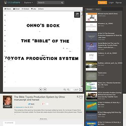 The Bible Toyota Production System by Ohno manuscript and hansei