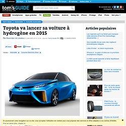 Toyota va lancer sa voiture à hydrogène en 2015