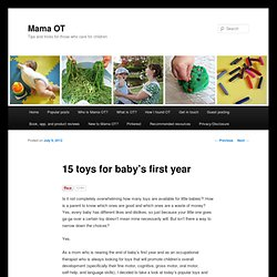 15 toys for baby's first year - Mama OTMama OT