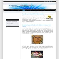 TPE 2007-2008 : Le succès de Mac Donald's