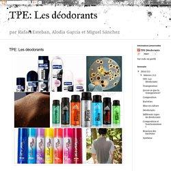 TPE: Les déodorants: febrero 2014