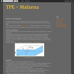 TPE - Maïzena: Notions de Rhéologie