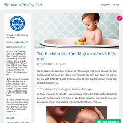 Trẻ bị chàm sữa tắm lá gì an toàn và hiệu quả