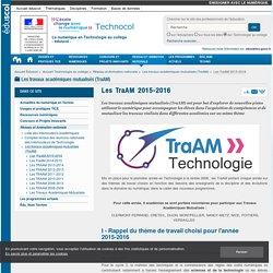 Les TraAM 2015-2016 — Technologie au collège