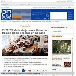 El 22,2% de trabajadores tiene un trabajo poco decente en España