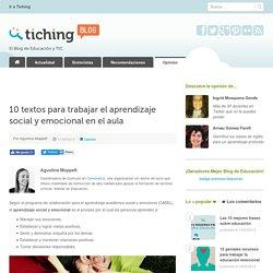 10 textos para trabajar el aprendizaje social y emocional en el aula
