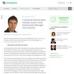 5 maneras básicas para trabajar mejor como Community Manager con Evernote - Evernote en español