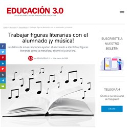Trabajar figuras literarias con el alumnado ¡y música!