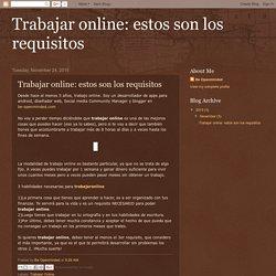 Trabajar online: estos son los requisitos: Trabajar online: estos son los requisitos