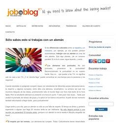 Sólo sabes esto si trabajas con un alemán - JobisBlog Latam