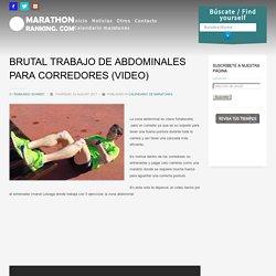 BRUTAL TRABAJO DE ABDOMINALES PARA CORREDORES (VIDEO)