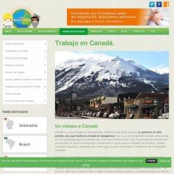 Trabajo en Canadá - Currantes sin Fronteras