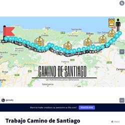 Trabajo Camino de Santiago by ÁFRICA MARCHÁN PAGÁN on Genially