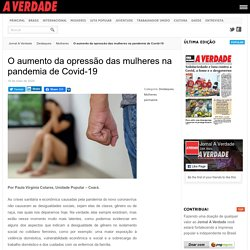O aumento da opressão das mulheres na pandemia de Covid-19 - A Verdade » Um jornal dos trabalhadores na luta pelo socialismo