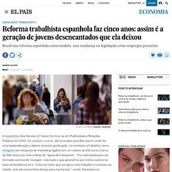 Reforma trabalhista espanhola faz cinco anos: assim é a geração de jovens desencantados que ela deixou