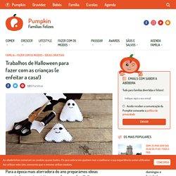 Trabalhos de Halloween para fazer com as crianças