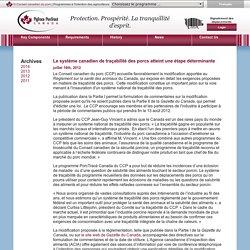 CONSEIL CANADIEN DU PORC 16/07/12 Le système canadien de traçabilité des porcs atteint une étape déterminante
