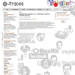 e-traces > Une société de la requête (1/3): Comprendre la nouvelle économie cognitive