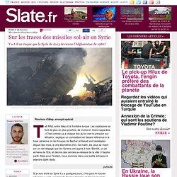 Sur les traces des missiles sol-air en Syrie