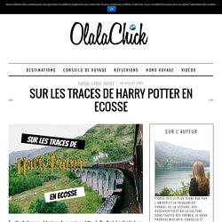 Sur les traces de Harry Potter en Ecosse - OlalaChickOlalaChick