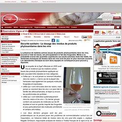 VITI-NET 05/07/11 Sécurité sanitaire - Le dosage des résidus de produits phytosanitaires dans les vins