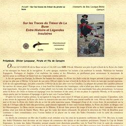 Sur les traces du trésor de La buse, Une enquête au delà des Mers et des Océans