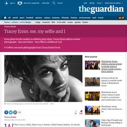 Tracey Emin: me, my selfie and I