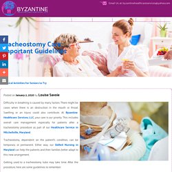 Tracheostomy Care: Important Guidelines