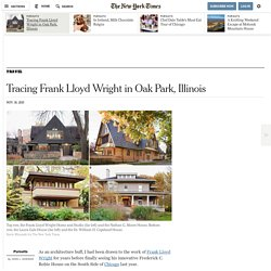 Tracing Frank Lloyd Wright in Oak Park, Illinois
