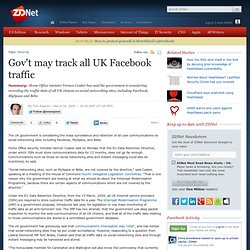 Gov't may track all UK Facebook traffic